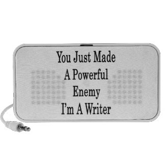 You Just Made A Powerful Enemy I'm A Writer Travel Speakers