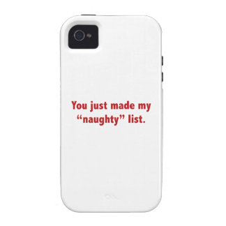 """You Just Made My """"Naughty"""" List iPhone 4 Case"""