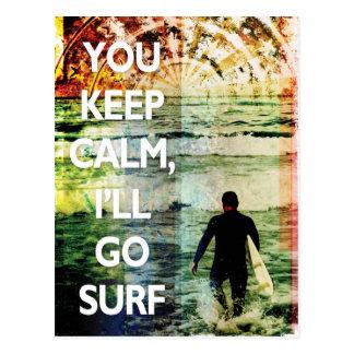 You Keep Calm, I'll Go Surf Postcard