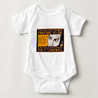 You Kill'd My Pahder Collection Baby Bodysuit