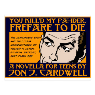 You Kill'd My Pahder Collection Postcard