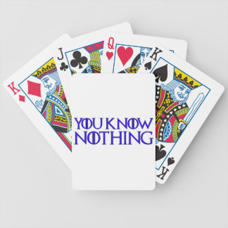 You Know Nothing In A Dark Blue Font Bicycle Playing Cards