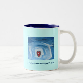 YOU KNOW THAT I LOVE YOU Two-Tone COFFEE MUG