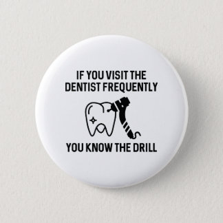 You Know The Drill Button