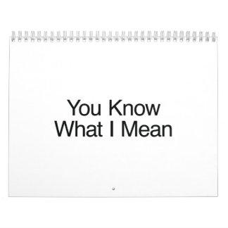 You Know What I Mean ai Calendar