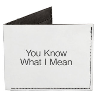 You Know What I Mean.ai Billfold Wallet