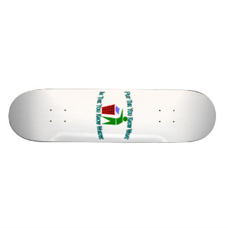 You Know What You Know Where Trash Can Skateboard Deck