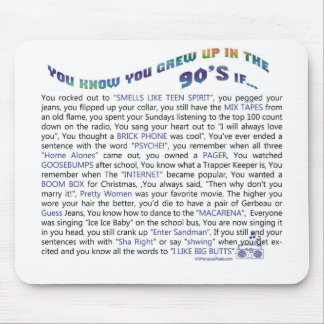 You know you grew up in the 90's if... mouse pad