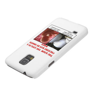 YOU KNOW YOU LIVE IN A COUNTRY RAN BY IDIOTS WHEN CASE FOR GALAXY S5