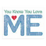 You Know You Love Me Post Card