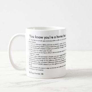 You know you're a home health nurse if… classic white coffee mug