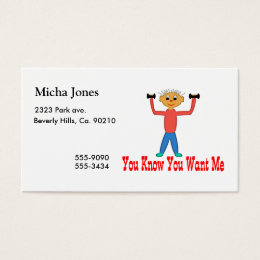 You Know You Want Me Business Card