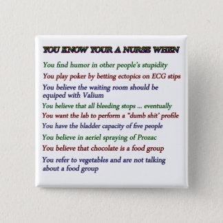 You Know Your A Nurse When... Button