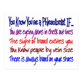 You Know You're a Phlebotomist IF... Post Cards
