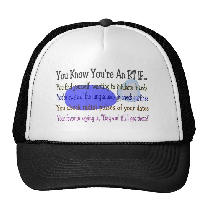 You KNOW YOU'RE AN RT IF... Trucker Hat