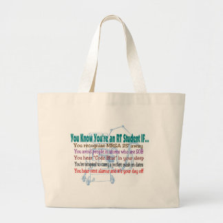 YOU KNOW YOU'RE AN RT STUDENT IF.... LARGE TOTE BAG