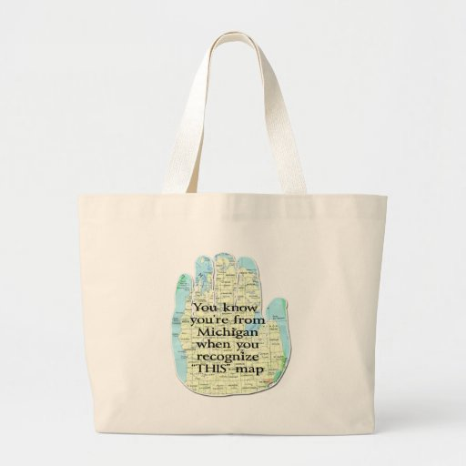 You Know You're From Michigan When Large Tote Bag