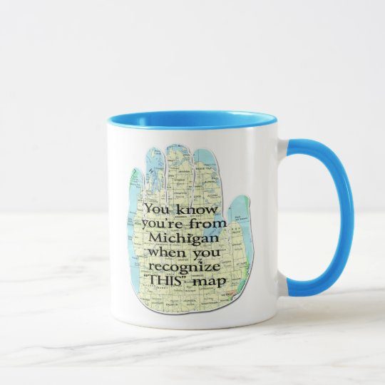 You Know You're From Michigan When Mug