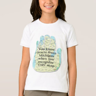You Know You're From Michigan When T-Shirt