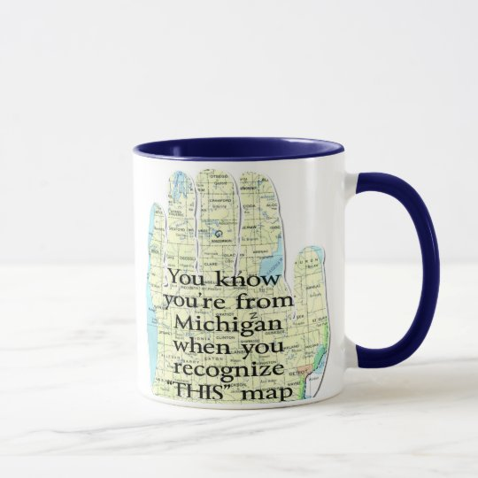You Know You're From Michigan When You Recognize Mug