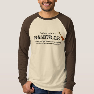 You Know You're From Nashville T-Shirt