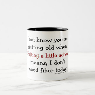 You know you're getting old when coffee mug