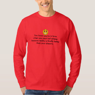 You know you're in love --Tshirt T-Shirt