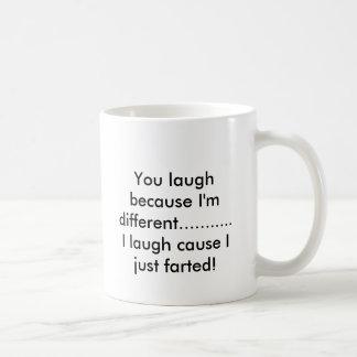 You laugh because I'm different...........I lau... Classic White Coffee Mug