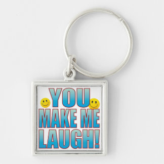 You Laugh Life B Keychain