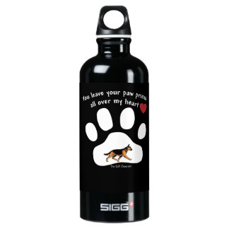 YOU LEAVE YOUR PAW PRINTS ALL OVER MY HEART! ALUMINUM WATER BOTTLE