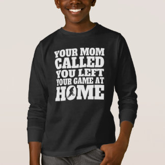 You Left Your Game At Home BMX T-Shirt
