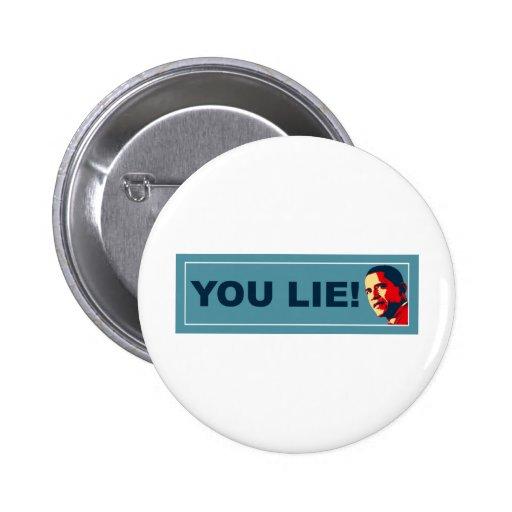 You Lie 2 Inch Round Button