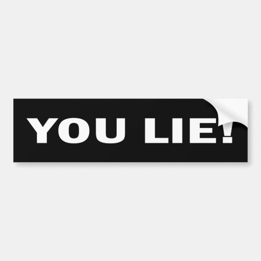 You Lie Anti Obama Sticker Bumper Stickers