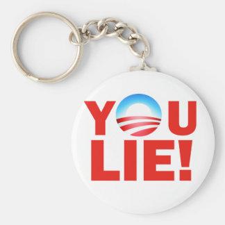 You Lie Barack Hussein Obama Keychain
