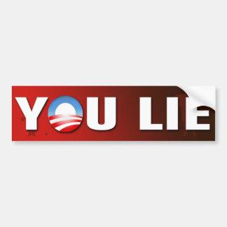 You Lie Bumper Sticker