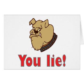 You lie! card