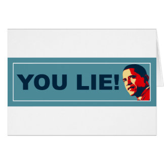 You Lie Greeting Card