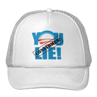 You Lie! Confirmed! Trucker Hats