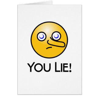 You Lie Emoticon Card