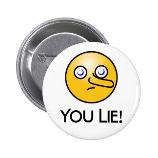 You Lie Emoticon Round Button