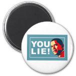 YOU LIE! FRIDGE MAGNETS