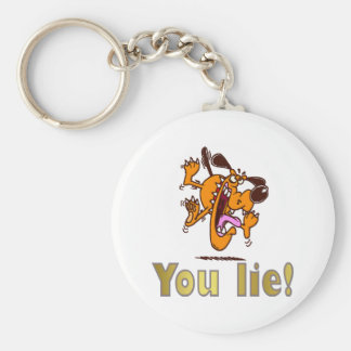 You lie! key chain
