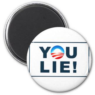 You lie! magnet