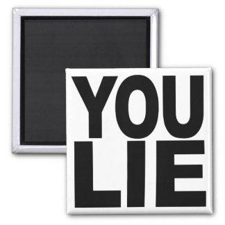 You Lie Magnets