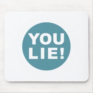 YOU LIE! MOUSE PAD