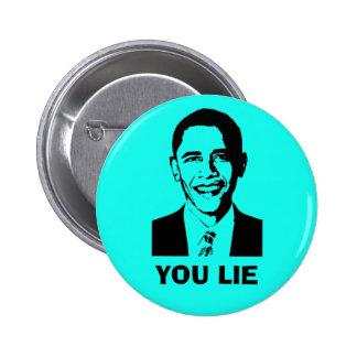 You Lie Obama Buttons