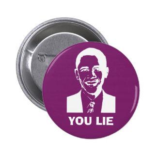You Lie Obama Pin