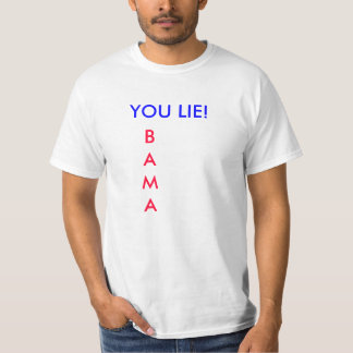 YOU LIE! Obama tshirt
