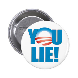 You Lie! Pinback Button
