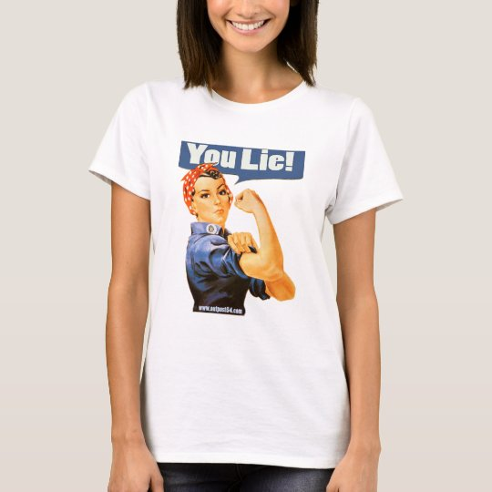 """YOU LIE!"" T-Shirt"